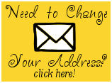 Need to Change Your Address? Click Here!